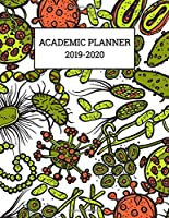 Academic Planner 2019-2020: Monthly and Weekly Vertical Hourly Time Slots (Aug 2019 - Jul 2020) Fun Bacteria Virus Cover