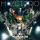 H ZETTRIO<br />PIANO CRAZE[EXCITING FLIGHT 盤]