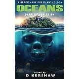 OCEANS: A Dark Microfiction Anthology