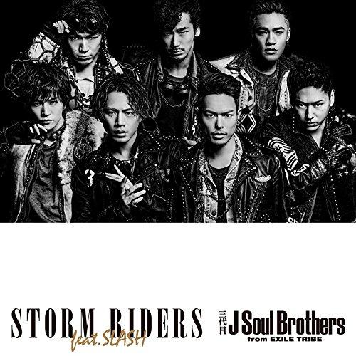 STORM RIDERS feat.SLASH (CD+DVD) - 三代目 J Soul Brothers from EXILE TRIBE