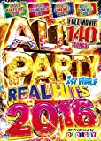 ALL PARTY - REAL HITS 2016 1ST HALF-全140曲