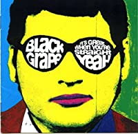 We're Great When We're Straigh by Black Grape (1995-08-23)