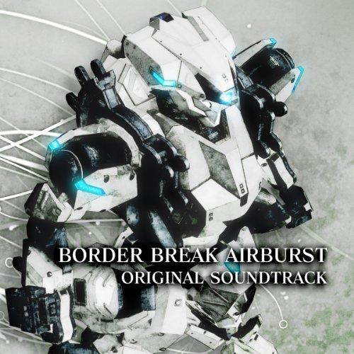 ボーダーブレイク エアバースト オリジナル サウンドトラック