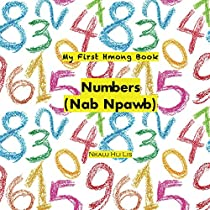 My First Hmong Book: Numbers (Nab Npawb) (English Edition)