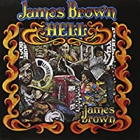 Hell by James Brown (1995-02-28)
