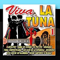 Viva La Tuna Vol.1 by Tuna Universitaria
