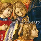 The Essential Tallis Scholars