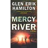 Mercy River: A Thriller: 4