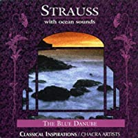 Strauss With Ocean Sounds: The Blue Danube