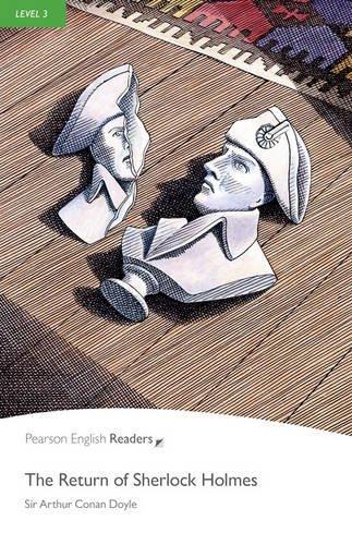 Penguin Readers: Level 3 THE RETURN OF SHERLOCK HOLMES (Penguin Readers, Level 3)の詳細を見る