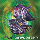 ONE LIFE,ONE DEATH(完全生産限定盤)(在庫あり。)