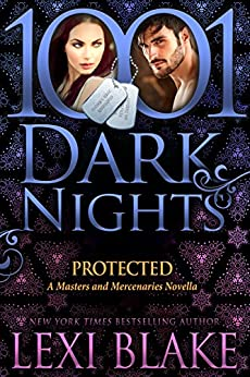 Protected: A Masters and Mercenaries Novella by [Blake, Lexi]