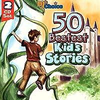 DJ's Choice 50 Bestest Kids Stories