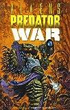 Aliens/Predator: War (Dark Horse Collection)