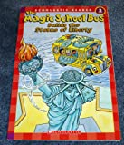 The Magic School Bus Builds the Statue of Liberty (Scholastic Reader Level 2)
