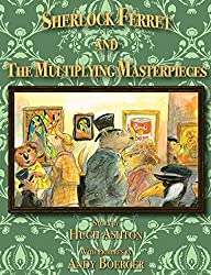 Sherlock Ferret and the Multiplying Masterpieces