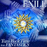 Turn Back Time feat. FANTASTICS / EXILE