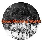 【メーカー特典あり】 Good Morning World! (初回生産限定盤) (DVD付) (アニメ盤JK写絵柄A4クリアファイル付)