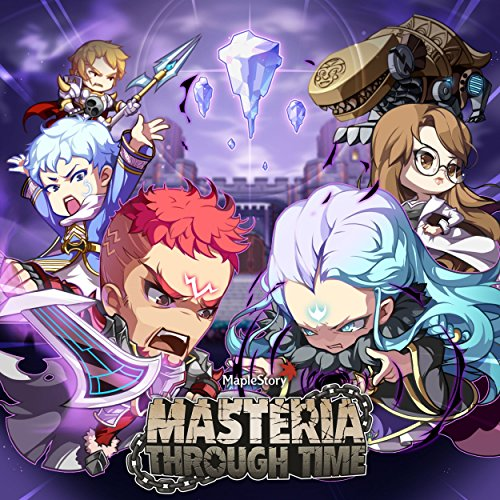 MapleStory (Original Game Soundtrack) : Masteria Through Time