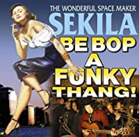 Be Bop a Funky Thang!