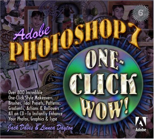 Download Adobe(R) Photoshop(R) 7 One Click Wow! 0321125312
