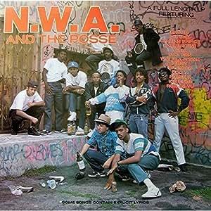 N.W.A.アンド・ザ・ポッセ