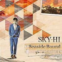 Seaside Bound(CD+DVD)(ライブ映像 ver.)