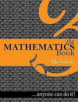 The Mathematics Book: ... anyone can do it! by [Prochazka, Helen]