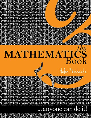 The Mathematics Book: ... anyone can do it! by [Prochazka, Helen]