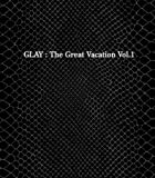 THE GREAT VACATION VOL.1~SUPER BEST OF GLAY~(初回限定盤A)(DVD付) CD+DVD, Limited Edition