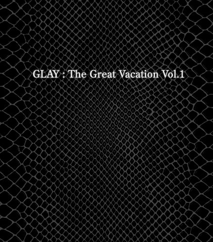THE GREAT VACATION VOL.1~SUPER BEST OF GLAY~(初回限定盤A)(DVD付) CD+DVD, Limited Editionの詳細を見る