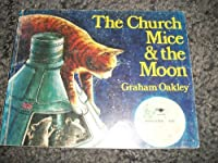 The CHURCH MICE AND MOON
