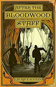 [Goodin, Laura E]のAfter the Bloodwood Staff (English Edition)