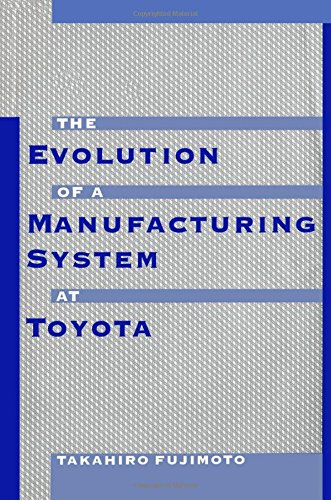 Evolution of Manufacturing Systems at Toyota Takahiro Fujimoto Productivity Press