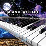 PIANO VILLAGE -R&B MELLOW TONE- compiled by DJ AT THE WORK