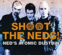 Shoot the Neds