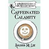 Caffeinated Calamity: 2