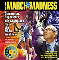 NCAA March Madness: Cinderellas, Superstars, and Champions from the NCAA Men's Final Four