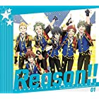 THE IDOLM@STER SideM ANIMATION PROJECT 01「Reason!!」 (初回限定盤) (特典なし)