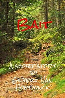 Bait by [Van Hoeydonck, Gilbert]