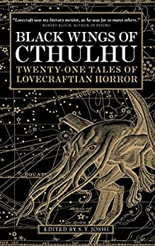 Black Wings of Cthulhu (Volume One) by [Joshi, S. T.]