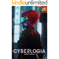 Cyberlogia: histórias cyberpunks (Portuguese Edition)
