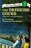 The Drinking Gourd: A Story of the Underground Railroad (I Can Read! 3)