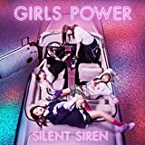 GIRLS POWER(通常盤) - SILENT SIREN