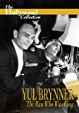 Hollywood Collection: Yul Brynner Man Who Was King [DVD] [Im…