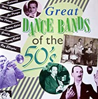 Great Dance Bands of 50's