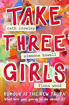 Take Three Girls by [Howell, Simmone, Crowley, Cath, Wood, Fiona]