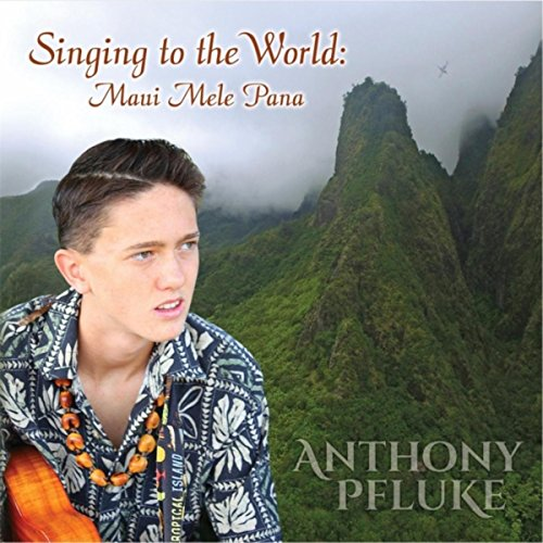 Singing to the World: Maui Mel...