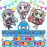 GROOVE COASTER ORIGINAL SOUNDTRACK 2020