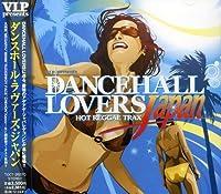 Dancehall Lovers Japan by Dancehall Lovers Japan (2008-06-25)